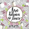 Love Between the Lines: An Adult Coloring Book for Book Lovers