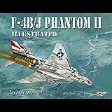 F-4B/J Phantom II Illustrated