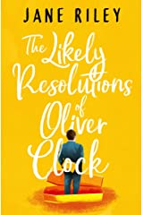 The Likely Resolutions of Oliver Clock Kindle Edition