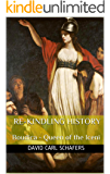 Re-Kindling History - Boudica - Queen of the Iceni