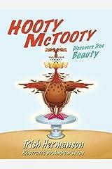 Hooty McTooty Discovers True Beauty Kindle Edition