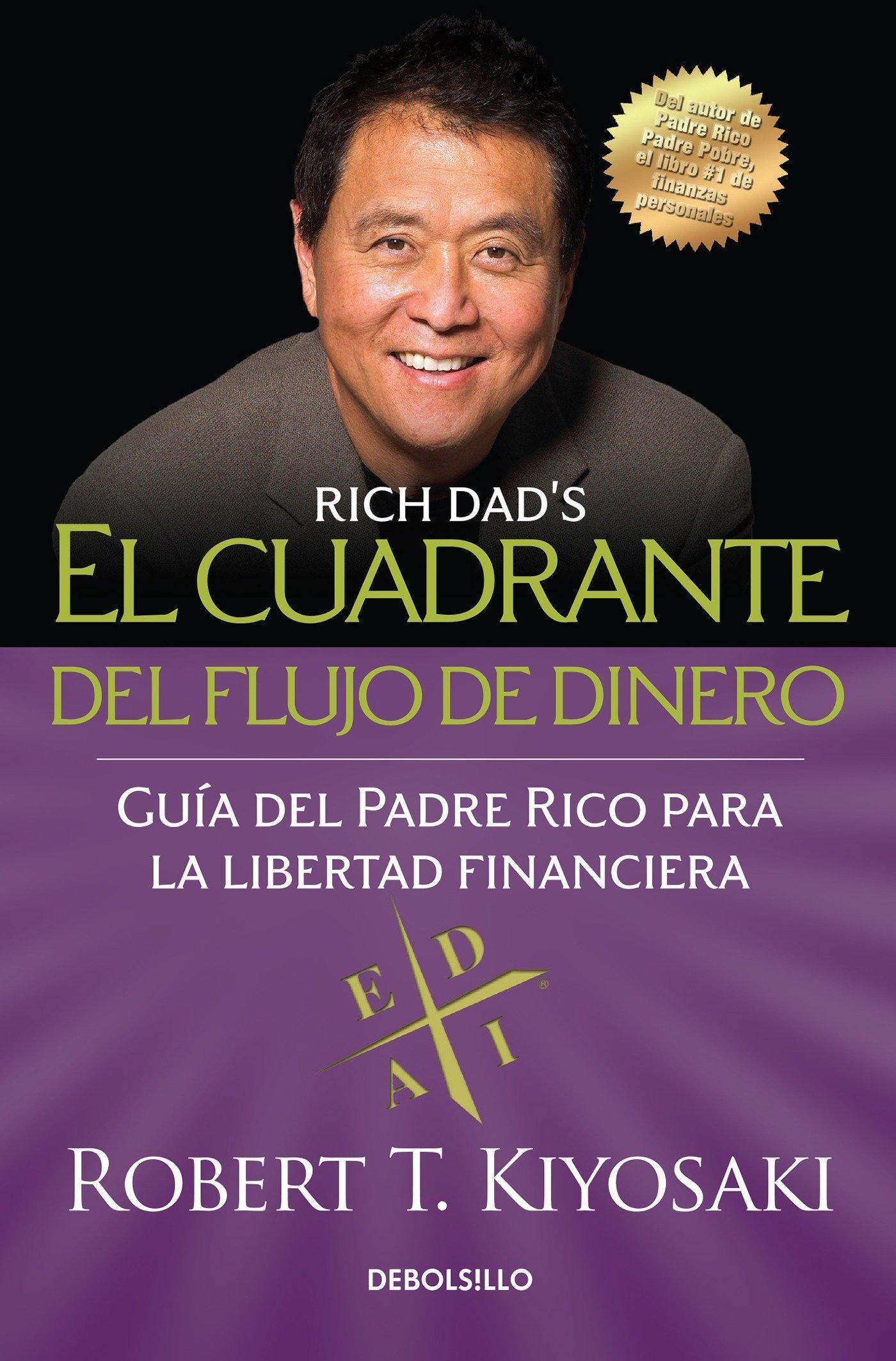 El Cuadrante del Flujo de Dinero / Rich Dads Cashflow Quadrant ...