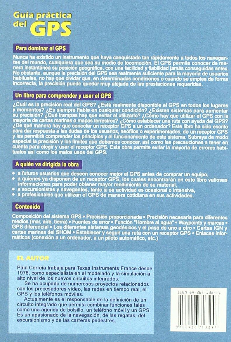 Guía práctica del GPS (Spanish Edition): Paul Correia ...