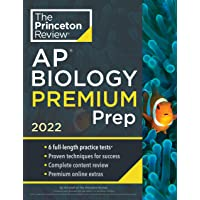 Princeton Review AP Biology Premium Prep, 2022: 6 Practice Tests + Complete Content Review + Strategies & Techniques