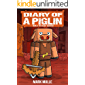Diary of a Piglin Book 4: The Secret Scientist