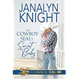The Cowboy SEAL's Secret Baby (The Cowboy SEALs Book 1)