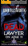 Dead Lawyer on Aisle 11 (Michael Gresham Legal Thrillers Book 7)