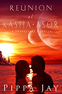 Reunion at Kasha-Asor: A Travellers Novella (A Travellers Side Story Book 1)