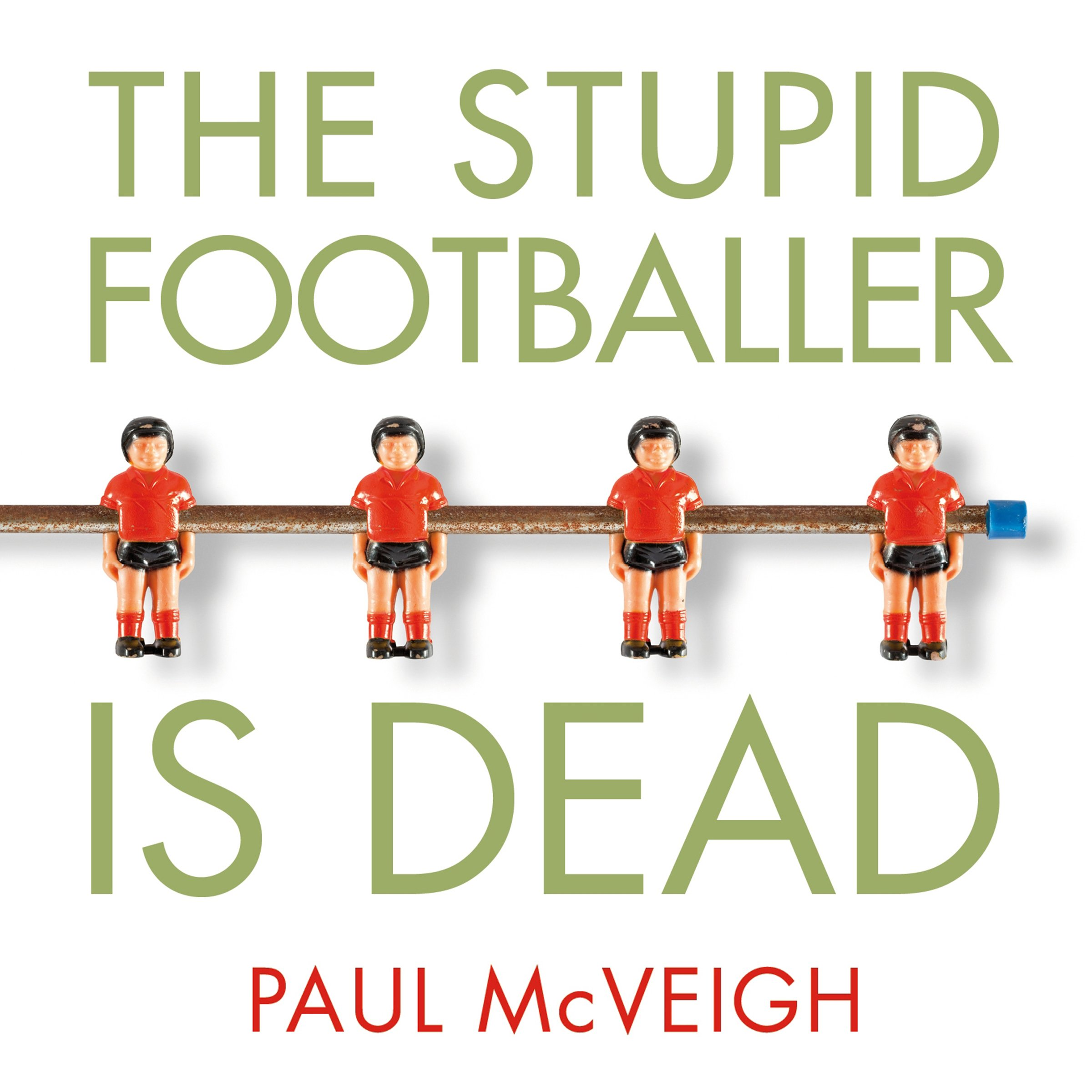 The Stupid Footballer Is Dead: Insights into the Mind of a Professional Footballer