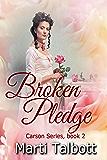 Broken Pledge (Carson Series Book 2)