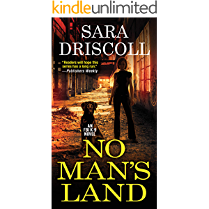 No Man's Land (An F.B.I. K-9 Novel Book 4)