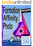 Formation Affinity photo (French Edition)