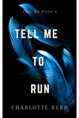 Tell Me to Run Kindle Edition