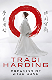 Dreaming of Zhou Gong (Time Keeper Trilogy Book 1)