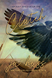 Clutch (I Am Just Junco Book 1)