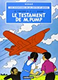 Les aventures de Jo, Zette et Jocko, Tome 1 : Le testament de M. Pump (Jo et Zette)