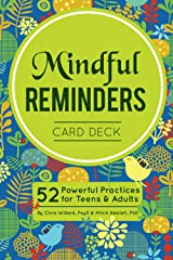 Mindful Reminders Card Deck: 52 Powerful Practices for Teens & Adults Cards
