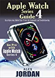 Apple Watch Series 4 Guide: Basic Operation, Hidden