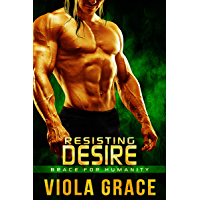 Resisting Desire (Brace for Humanity Book 4) (English Edition)