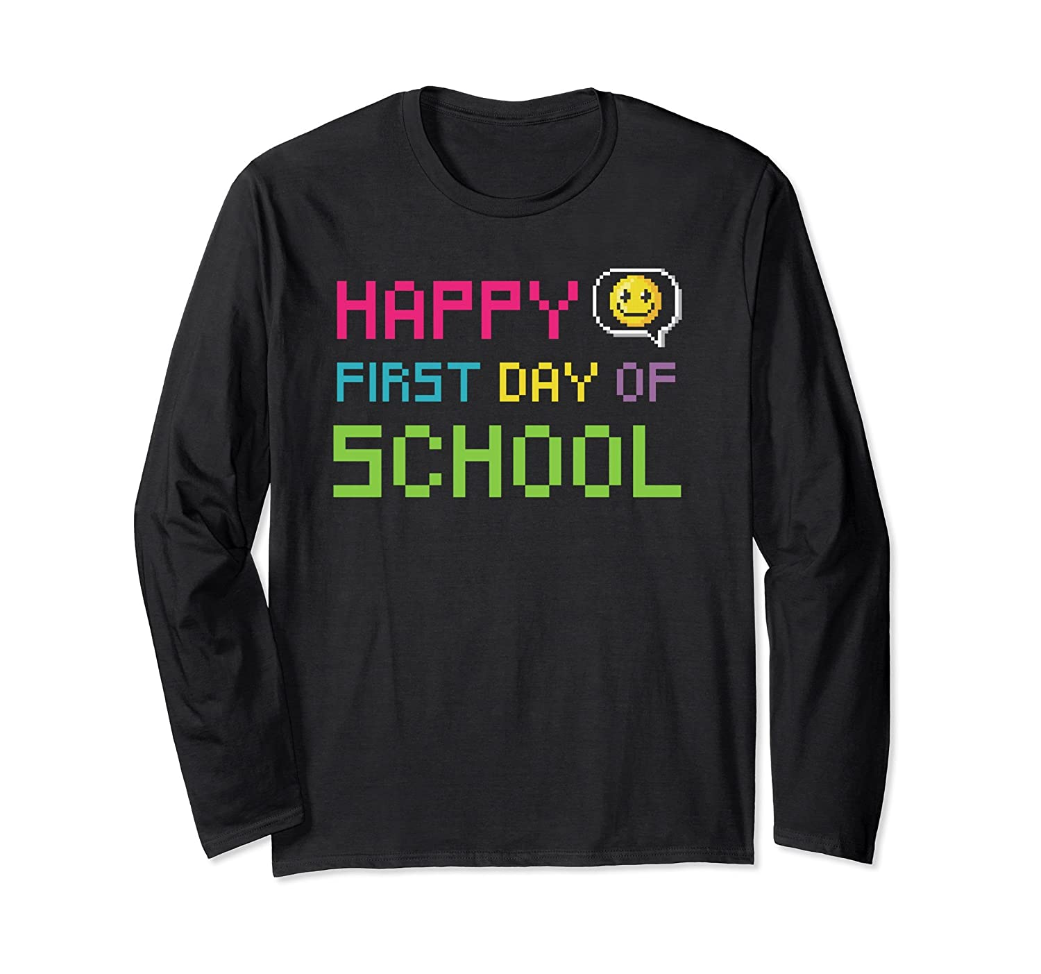 Happy First Day of School T-Shirt for Teachers and Students-fa