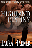 Highland Destiny (English Edition)