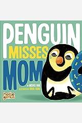 Penguin Misses Mom (Hello Genius) Kindle Edition