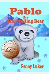 Pablo the Storytelling Bear Kindle Edition