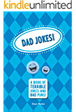 Dad Jokes: A Book of Terrible Jokes and Bad Puns!