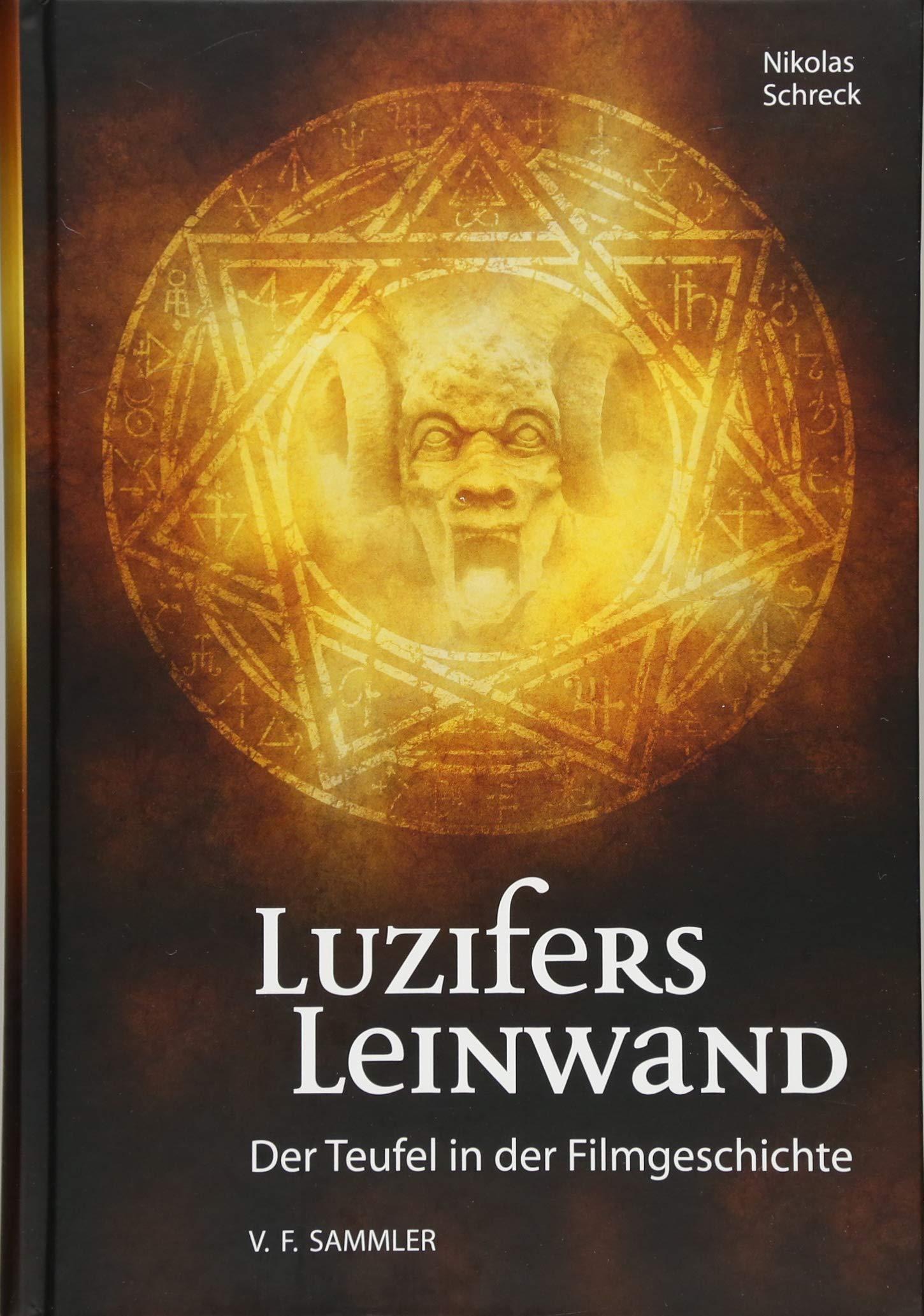 Luzifers Leinwand: Der Teufel in der Filmgeschichte