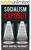 Socialism Exposed: Which Door Will You Choose?
