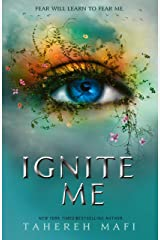 Ignite Me (Shatter Me) Kindle Edition