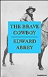 The Brave Cowboy