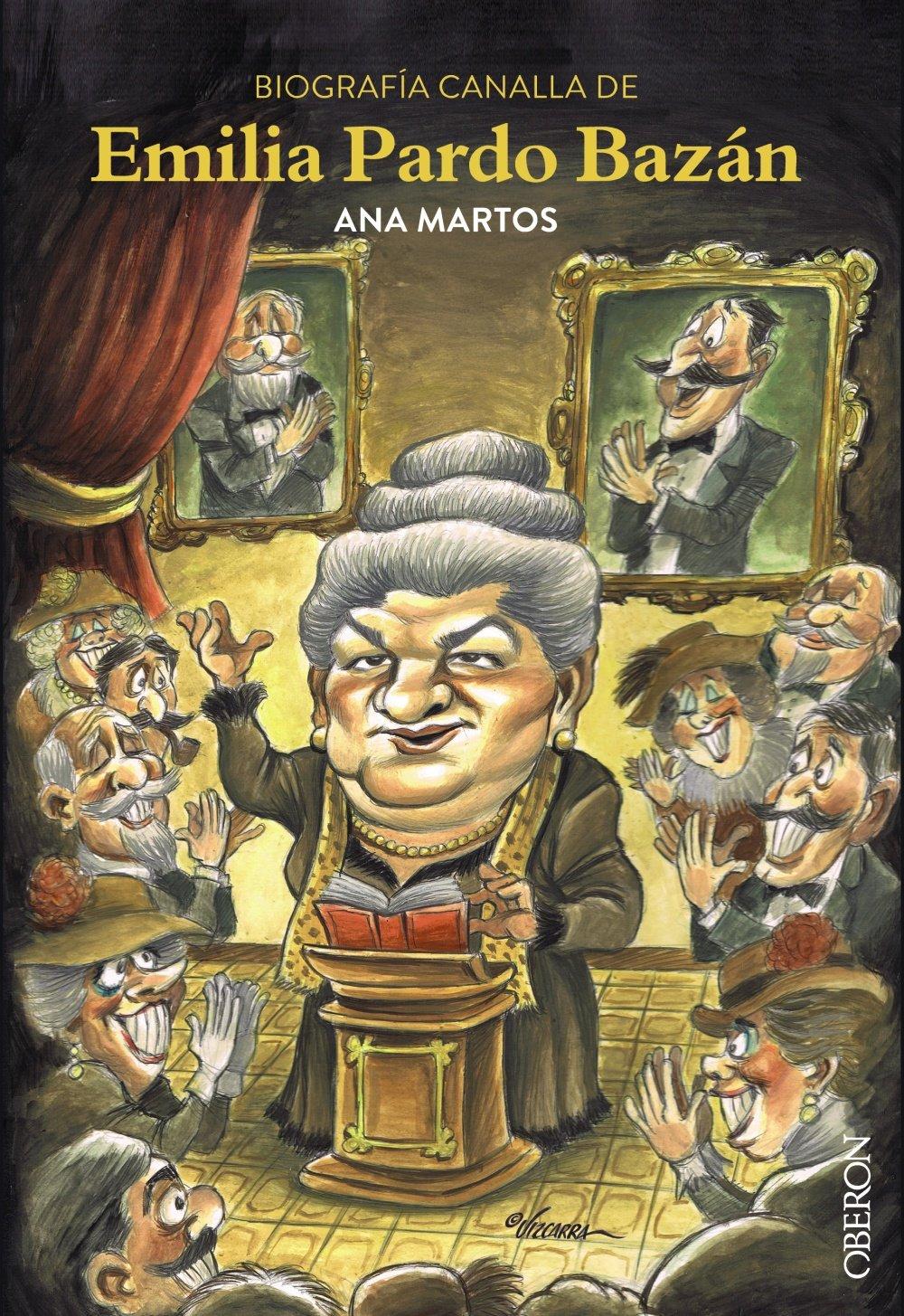 Biografía Canalla De Emilia Pardo Bazán Libros Singulares Amazon Es Martos Rubio Ana Libros