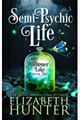 Semi-Psychic Life: A Paranormal Women's Fiction Novel (Glimmer Lake Book 2) Kindle Edition
