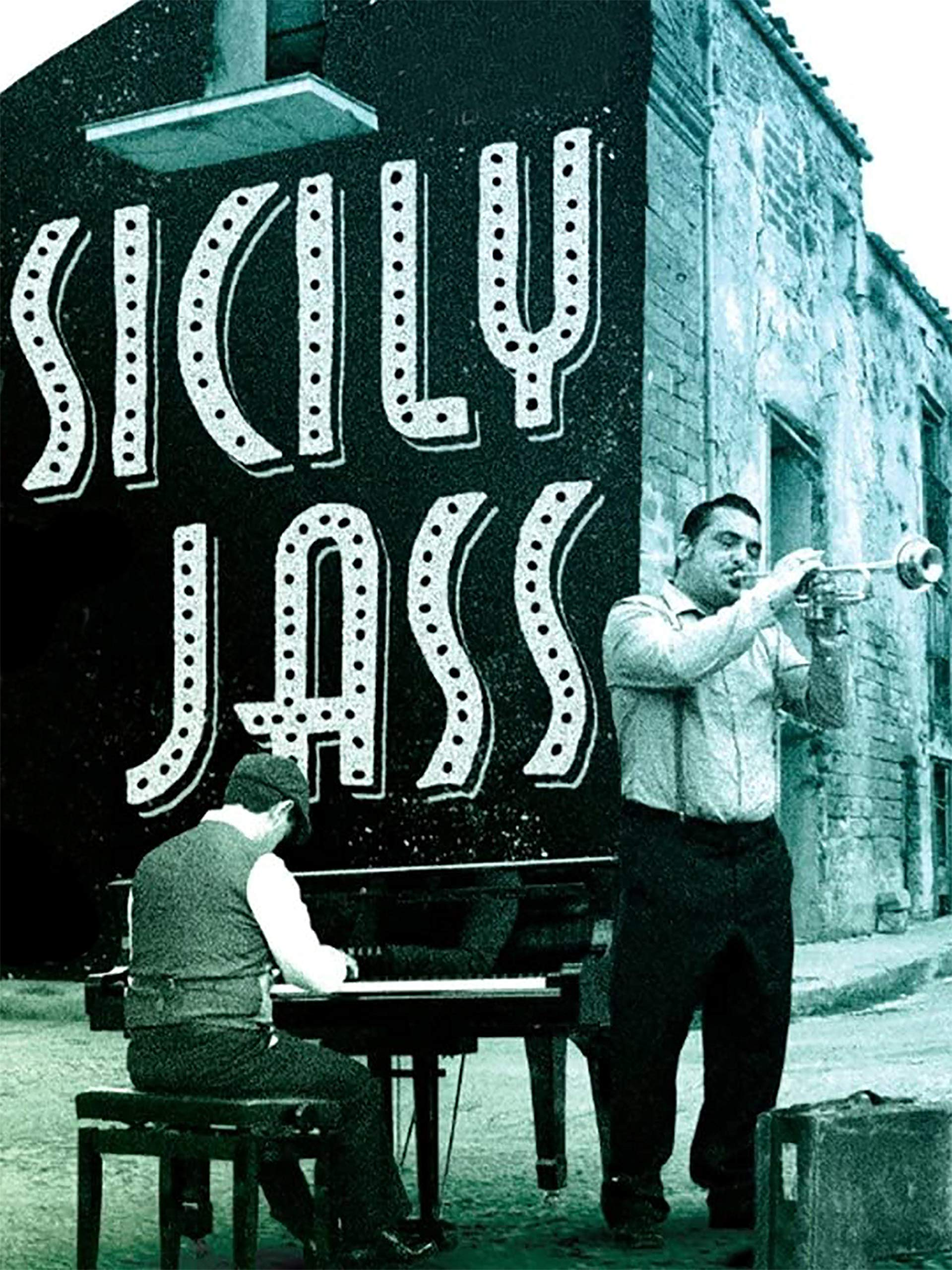 Sicily Jass - The World's First Man In Jazz on Amazon Prime Video UK