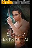 Dark Metal (The Winged Vol. 2)