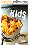 Catering for Kids: Discover Many Kid's Party Treats & Drinks Recipes
