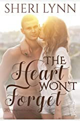 The Heart Won't Forget (The Heart Facts Book 1) Kindle Edition