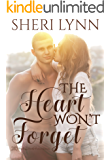 The Heart Won't Forget (The Heart Facts Book 1)