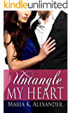 Untangle My Heart (Tangled Hearts Series Book 1)