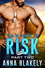 Taking a Risk, Part Two (R.I.S.C. Book 2) Kindle Edition