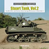 The M5, M5a1, and Howitzer Motor Carriage M8 Versions in World War II (Legends of Warfare: Ground)