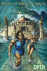 Heroes of Atlantis & Lemuria Kindle Edition
