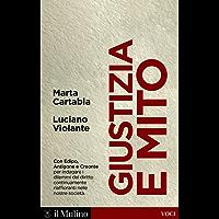 Giustizia e mito: Con Edipo, Antigone e Creonte (Voci)