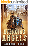 Avenging Angels: Sinners' Gold