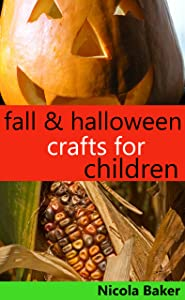 Fall and Halloween Crafts for Children