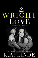 The Wright Love (Wright Love Duet Book 1) Kindle Edition