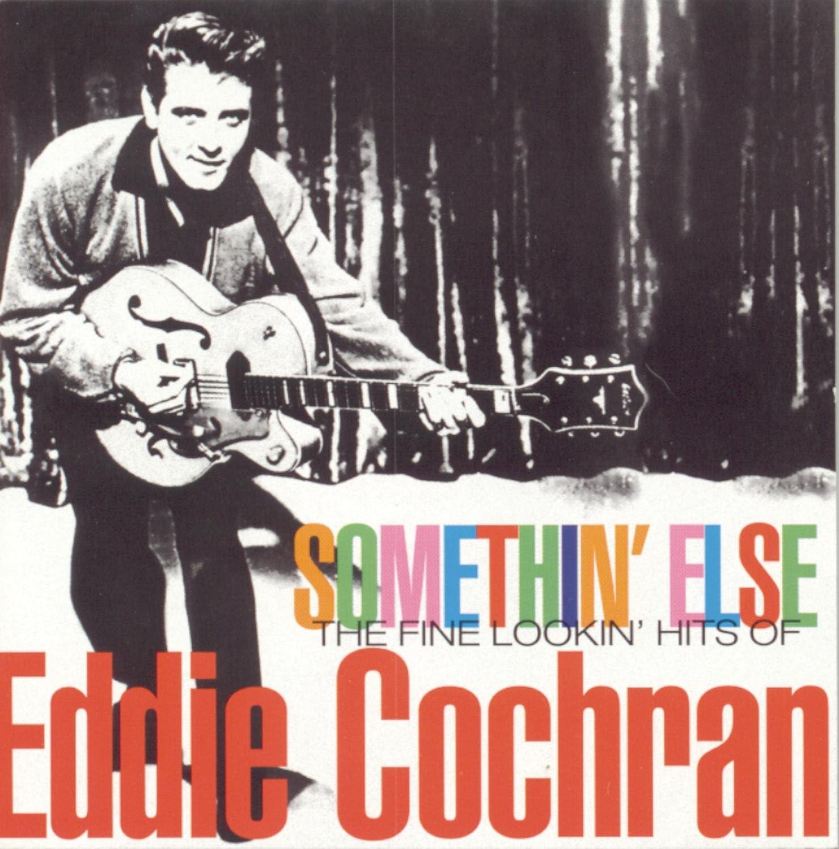 Amazon | Somethin' Else: The Fine Lookin' Hits of Eddie Cochran | Cochran, Eddie | 輸入盤 | 音楽