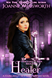 Healer: A Young Adult / New Adult Fantasy Novel (Princesses of Myth Book 4)
