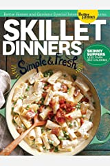 Better Homes and Gardens: Skillet Dinners Kindle Edition